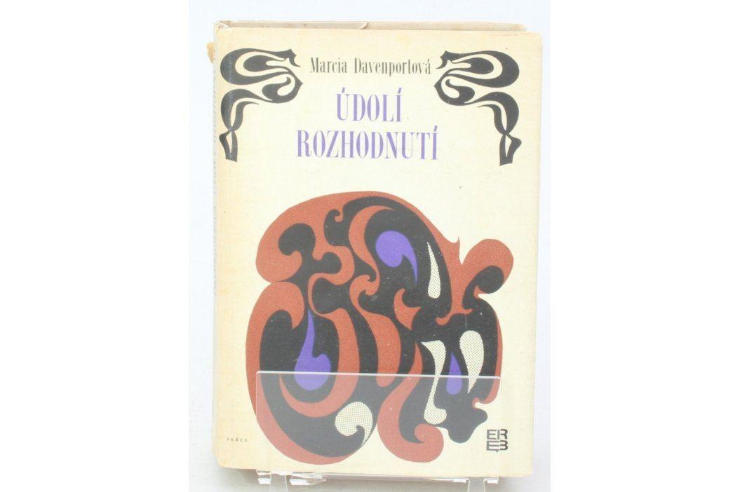 Kniha Marcia Davenportová: Údolí rozhodnutí Knihy
