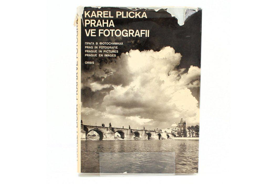 Kniha Karel Plicka: Praha ve fotografii Knihy
