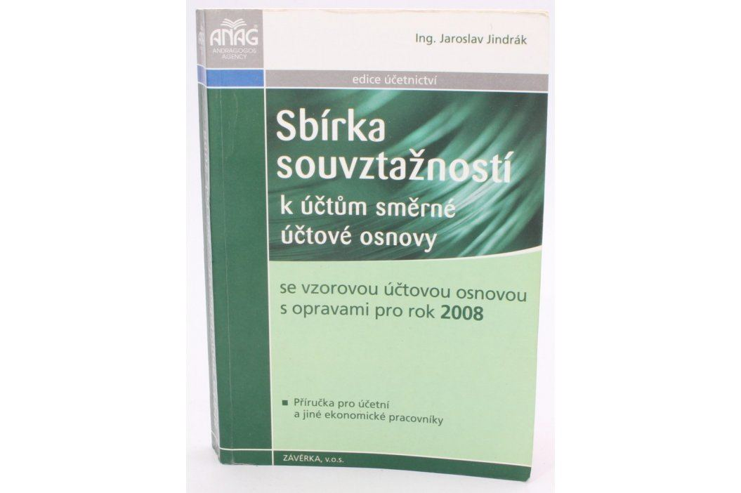 Ing. Jaroslav Jindrák: Sbírka souvztažností 2008 Knihy