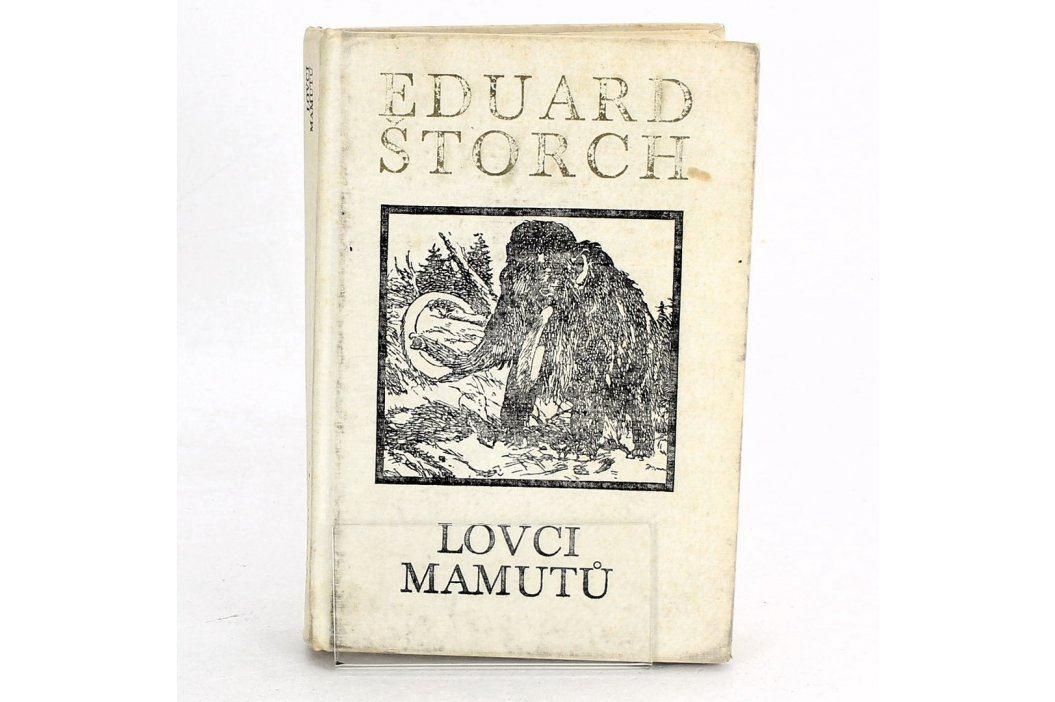 Eduard Štorch - Lovci mamutů  Knihy