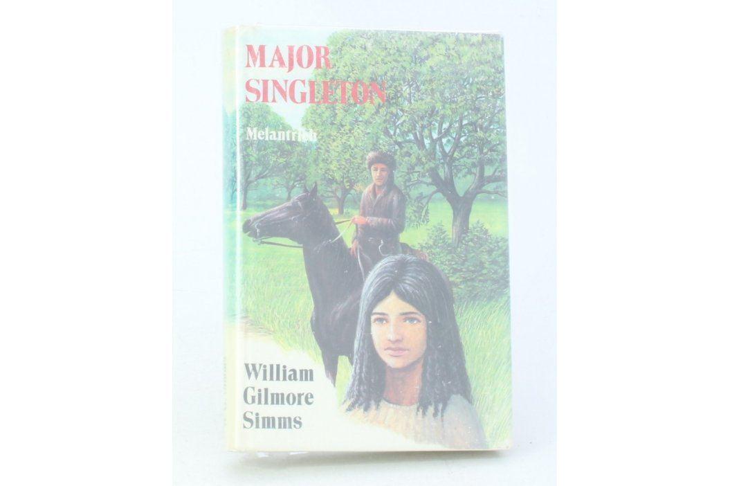 Kniha William Gilmore Simms: Major Singleton Knihy