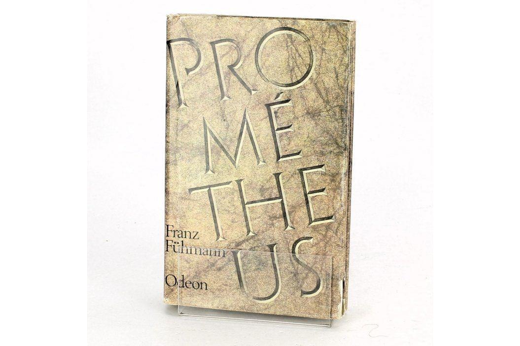 Kniha Franz Fühmann: Prométheus Bitva s Titány Knihy