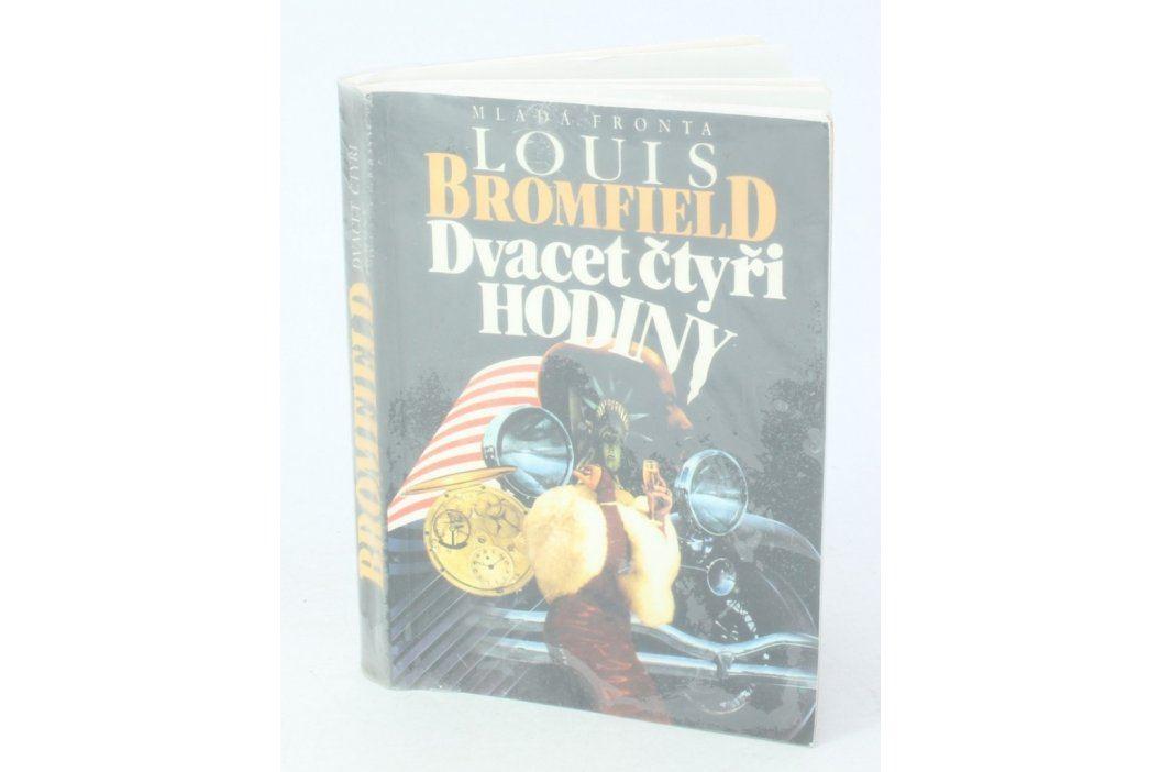 Kniha Louis Bromfield: Dvacet čtyři hodiny Knihy
