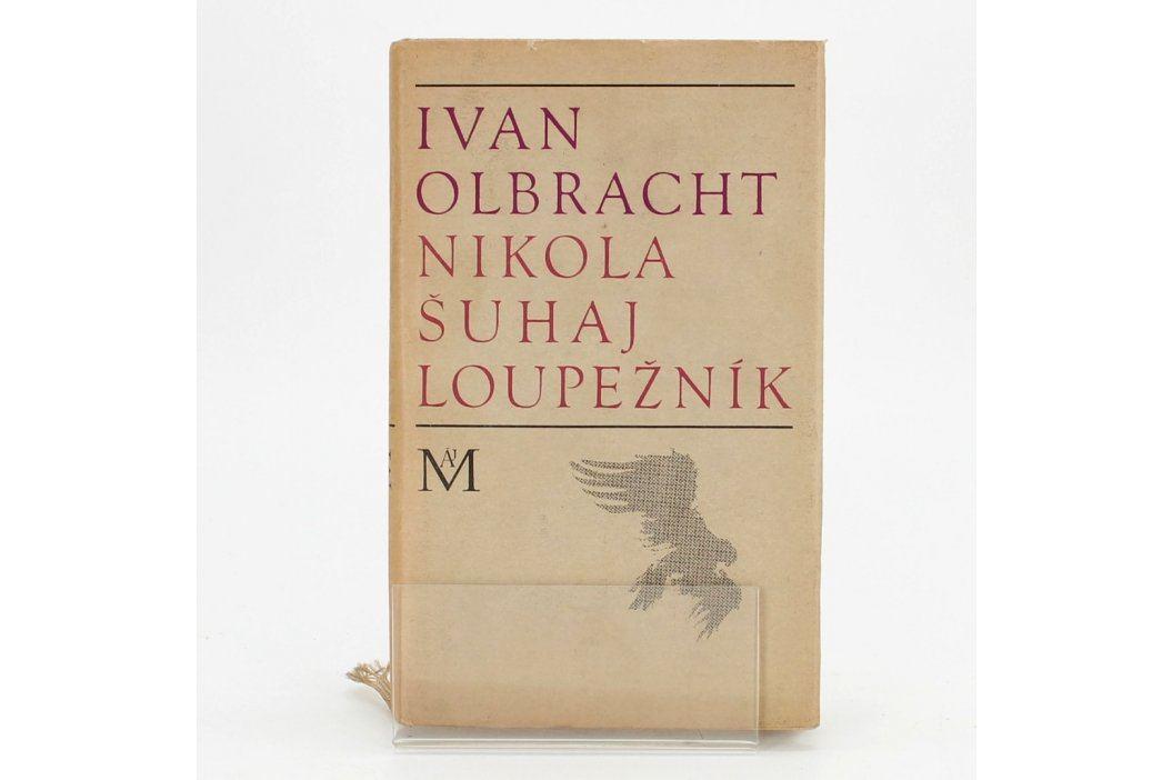 Ivan Olbracht - Nikola Šuhaj loupežník Knihy