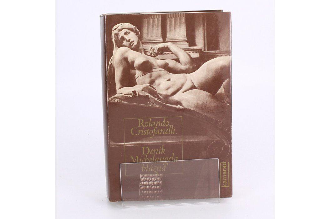Kniha R. Cristofanelli: Deník Michelangela blázna Knihy