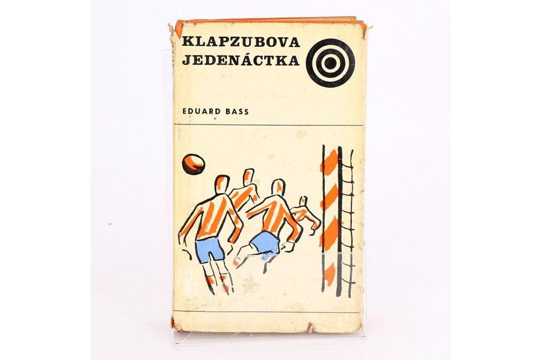 Kniha  Eduard Bass: Klapzubova Jedenáctka Knihy