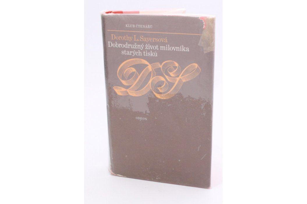 D.L.Sayersová: Dobrodružný život milovníka starých Knihy