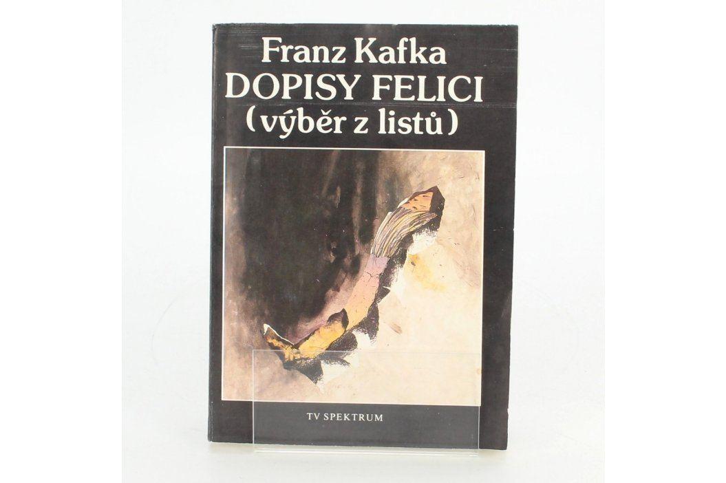 Kniha Franz Kafka: Dopisy Felici Knihy