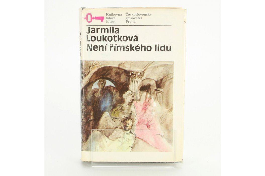 Kniha J. Loukotková: Není římského lidu Knihy