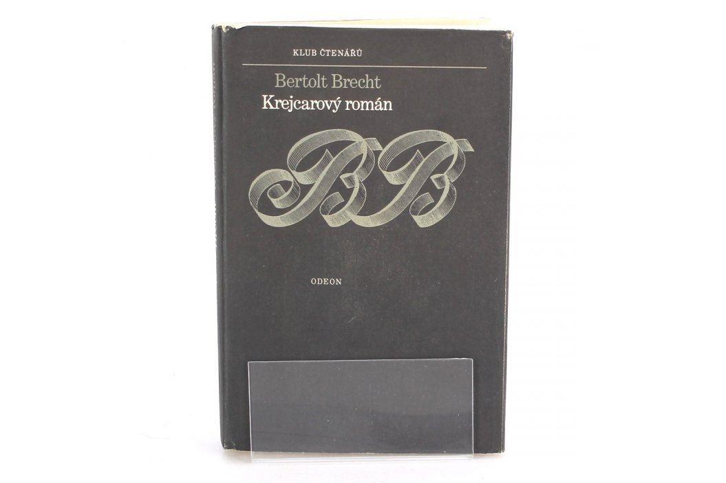 Bertold Brecht: Krejcarový román Knihy