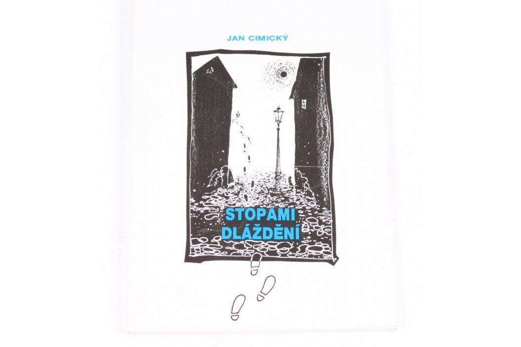 Kniha Jan Cimický: Stopami dláždění Knihy
