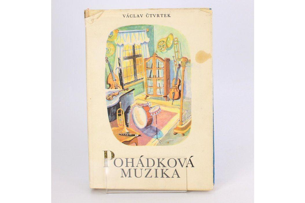 Kniha Pohádková muzika - Václav Čtvrtek Knihy
