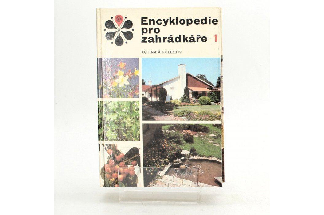 Encyklopedie pro zahrádkáře Josef Kutina Knihy