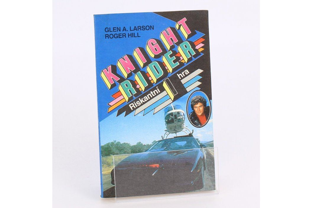 Kniha Knight Rider I - Riskantní hra Knihy