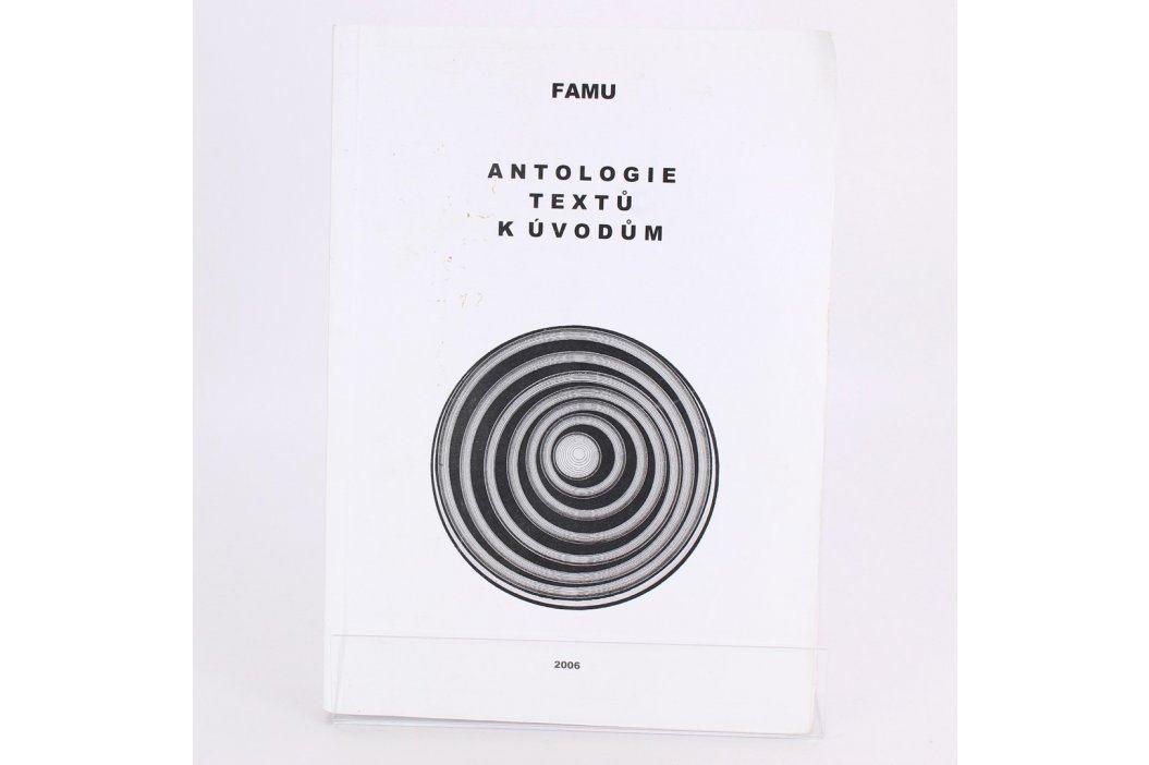 Antologie textů k úvodům Kolektiv autorů Knihy