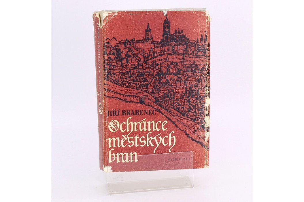 Kniha Ochránce městských bran Jiří Brabenec Knihy