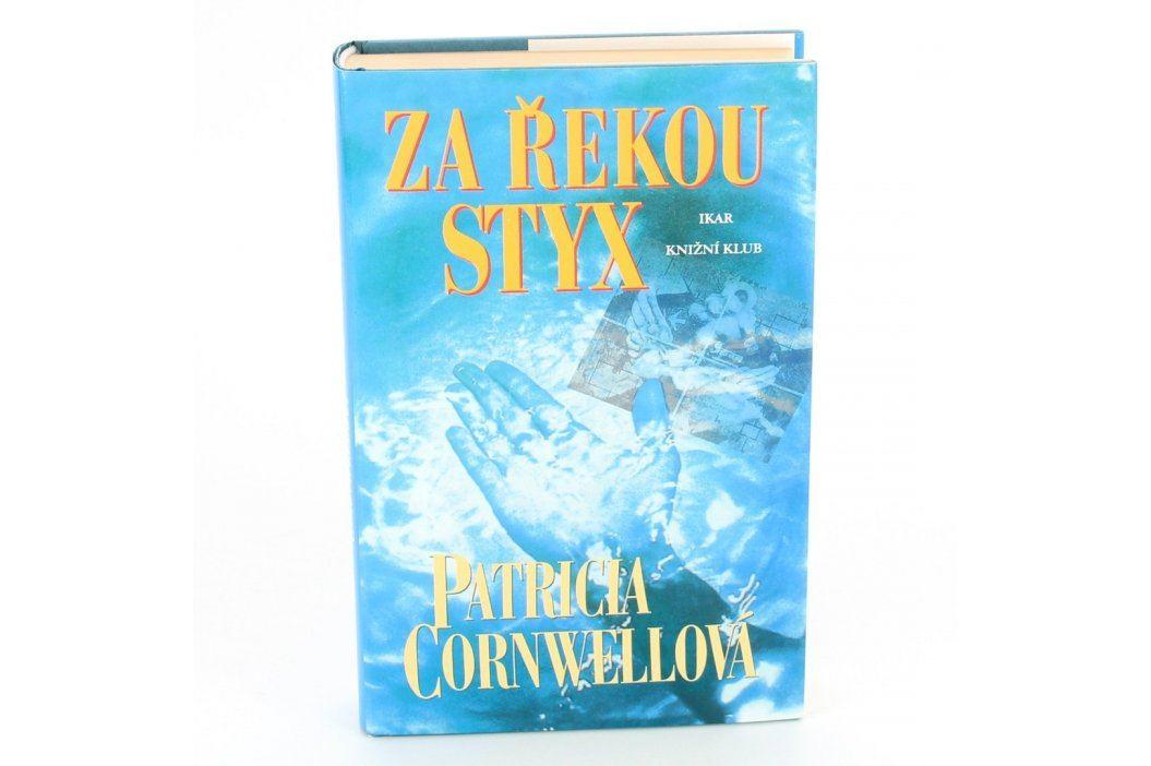 Kniha Za řekou Styx Patricia Cornwellová Knihy