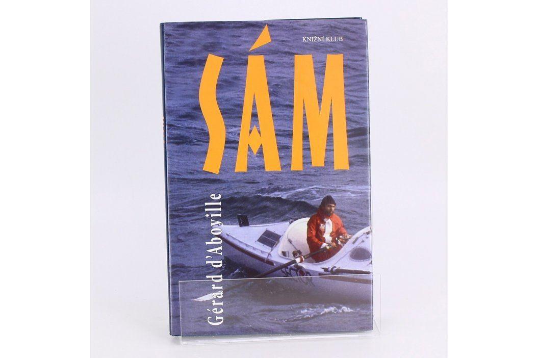 Kniha Sám Gérard d´Aboville Knihy