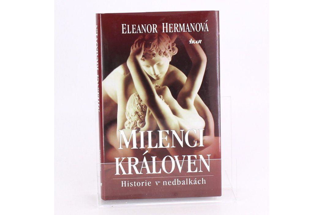 Kniha Milenci královen Eleanor Hermanová Knihy