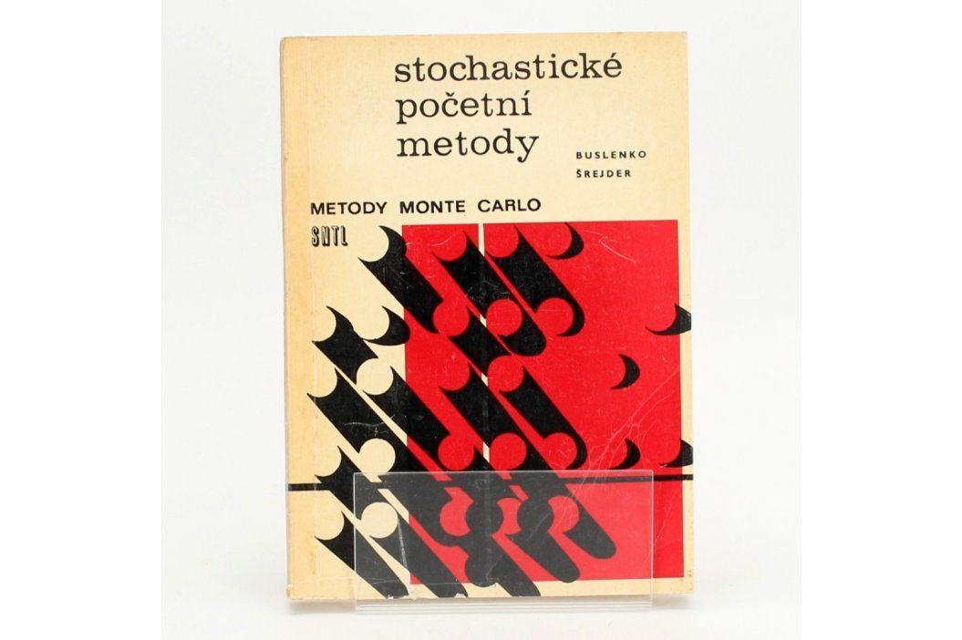 Kniha Stochastické početní met. B. Šrejder Knihy