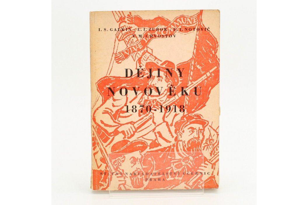 Kniha Dějiny Novověku 1870-1918 Knihy