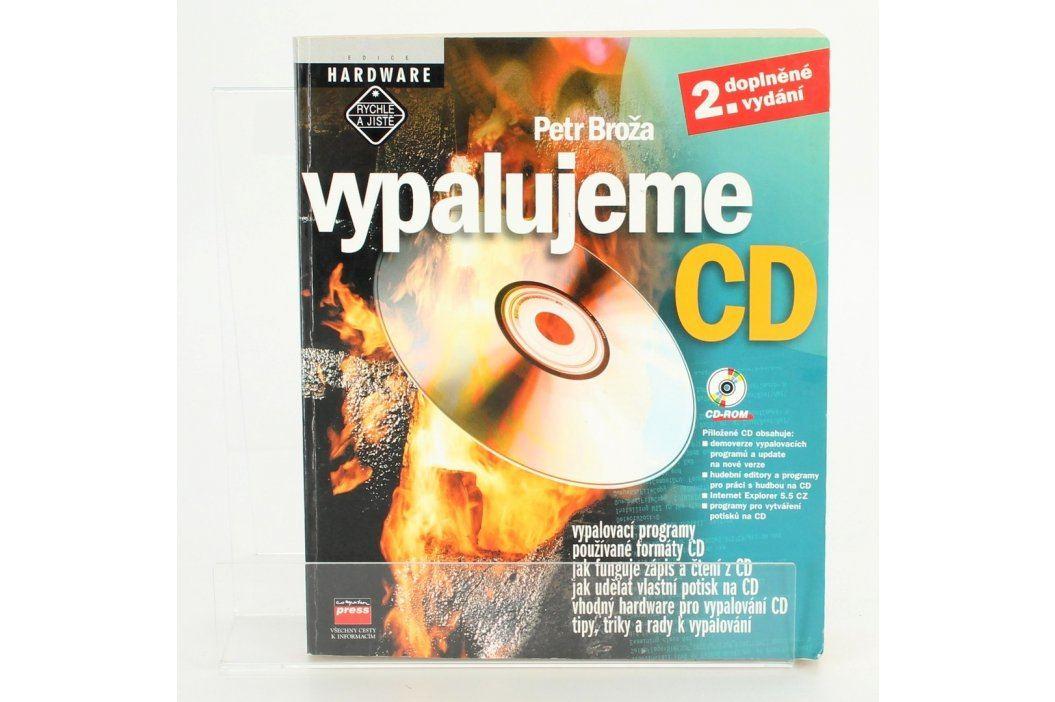Kniha Vypalujeme CD Petr Broža Knihy