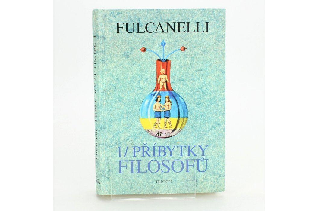 Kniha 1/ Příbytky filosofů Fulcanelli Knihy