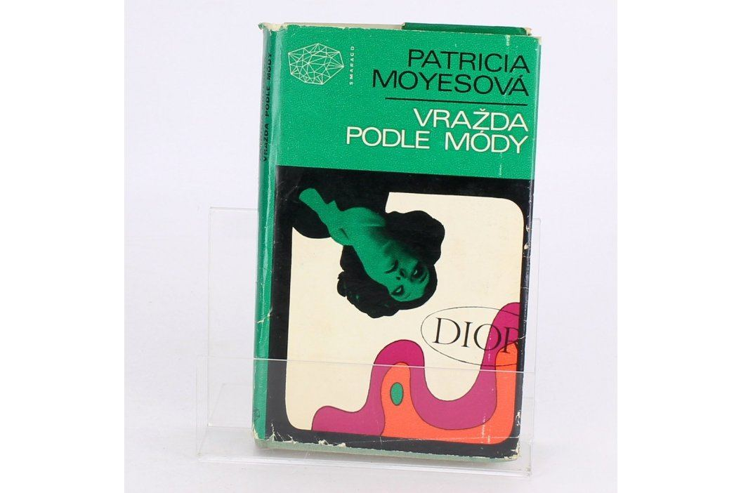 Kniha Vražda podle mody Patricia Moyesova Knihy