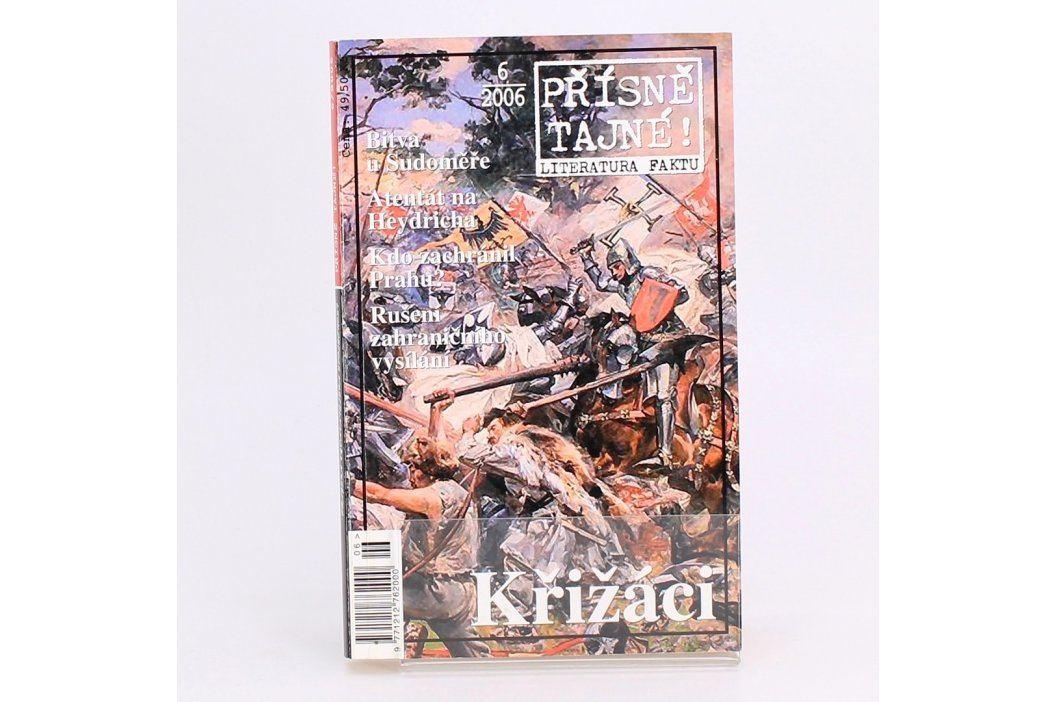 Kniha Křižáci přísně tajné  Antonín Benčík Knihy