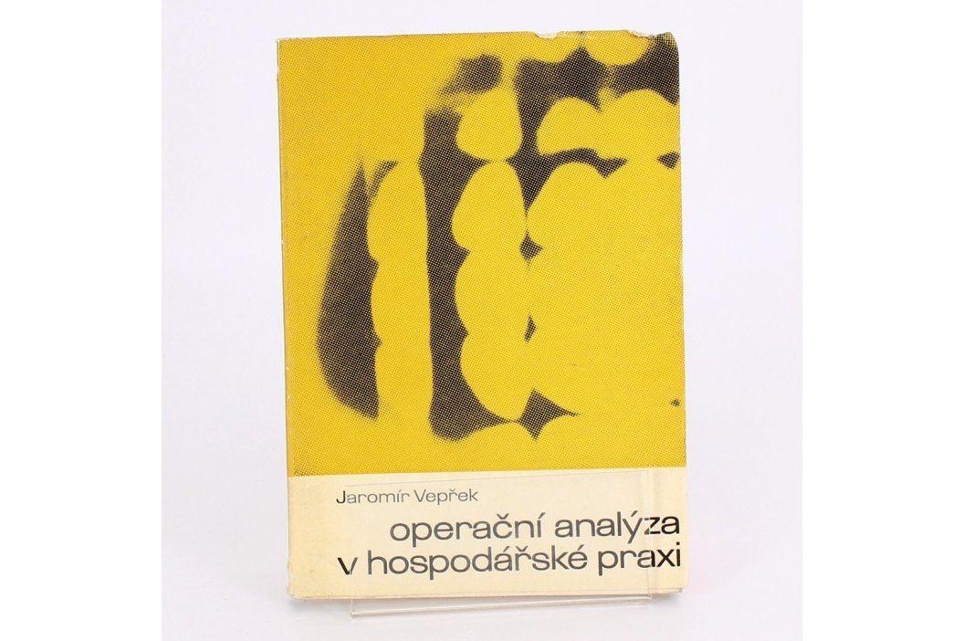 Operační analýza v praxi Jaromír Vepřek Knihy