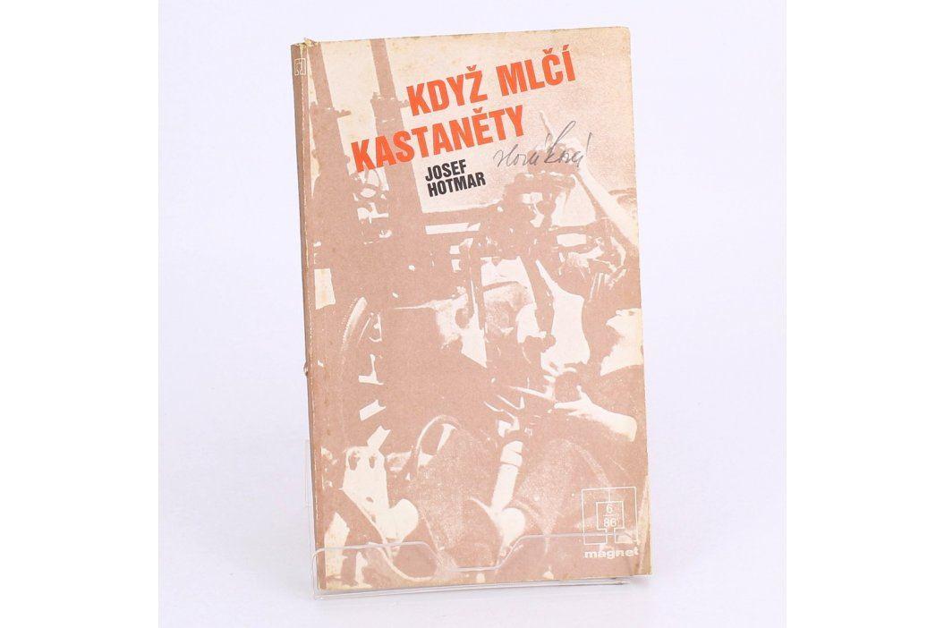 Josef Hotmar: Když mlčí kastaněty  Knihy