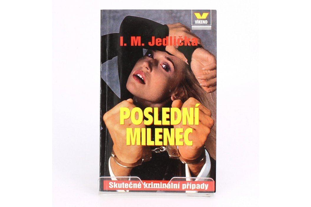 I. M. Jedlička: Poslední milenec  Knihy