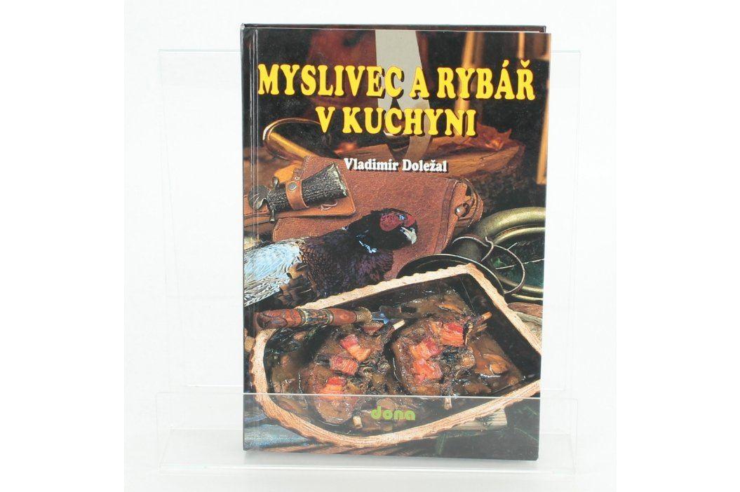 Kuchařka Myslivec a Rybář v Kuch. Vladimir Doležal Knihy