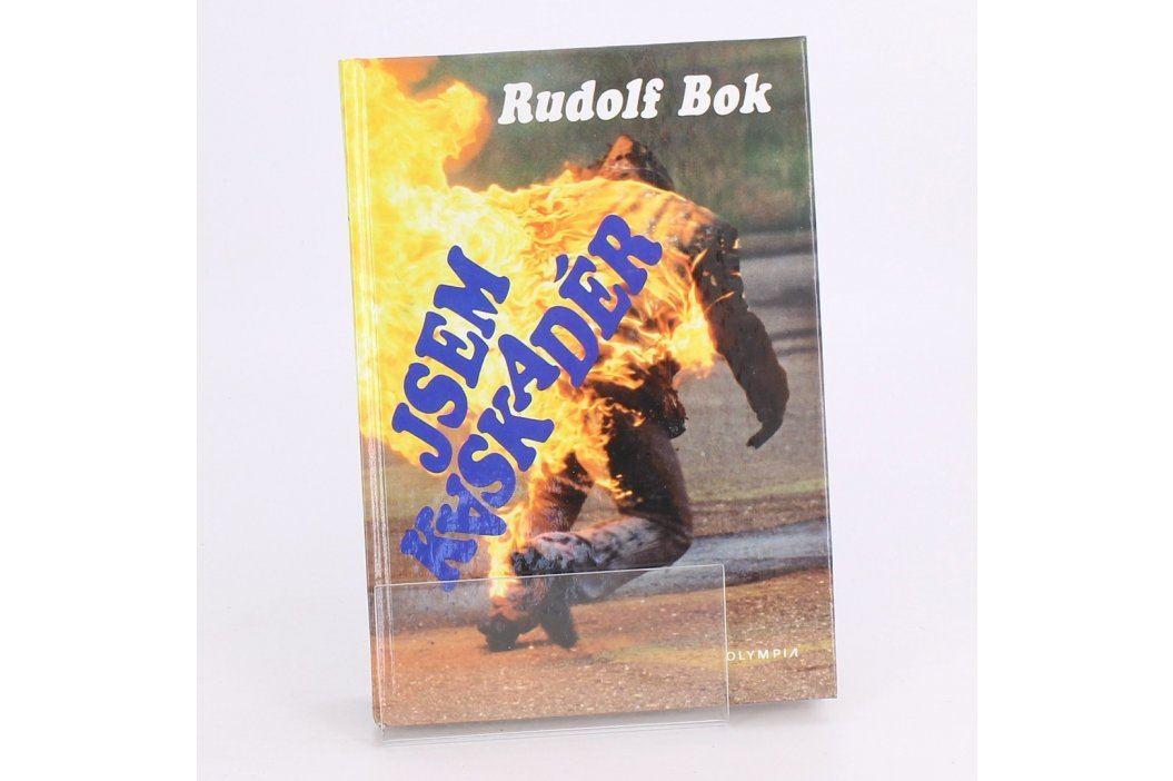 Kniha Jsem kaskadér Rudolf Bok Knihy