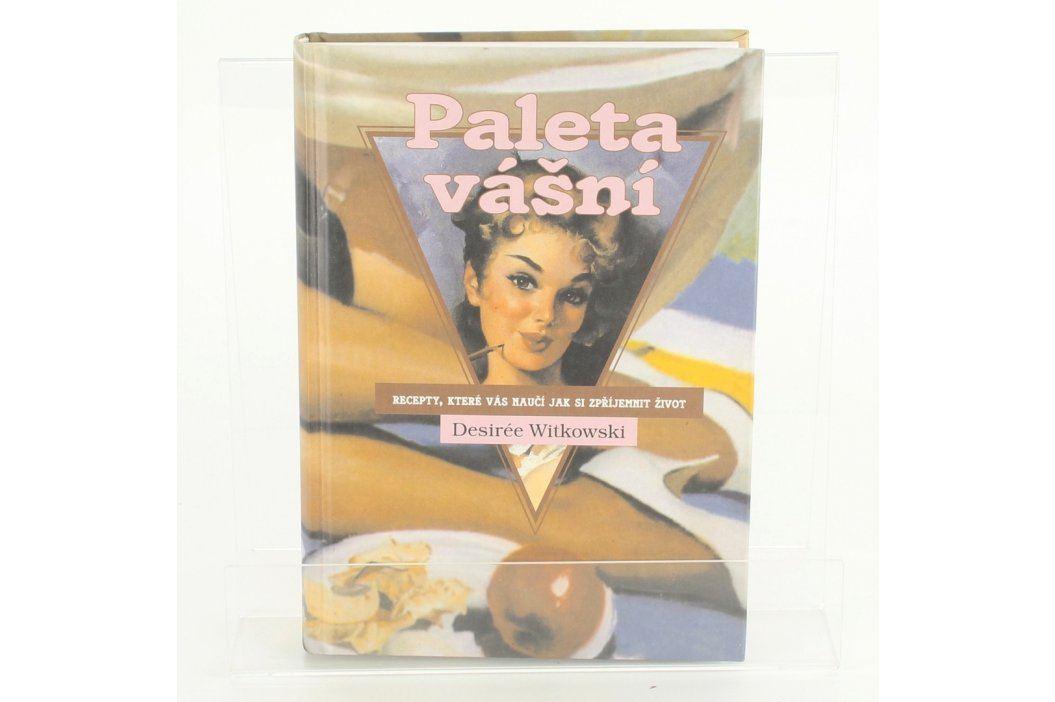 Kuchařka Planeta Vášní v Kuchyni Desirée Witkowski Knihy