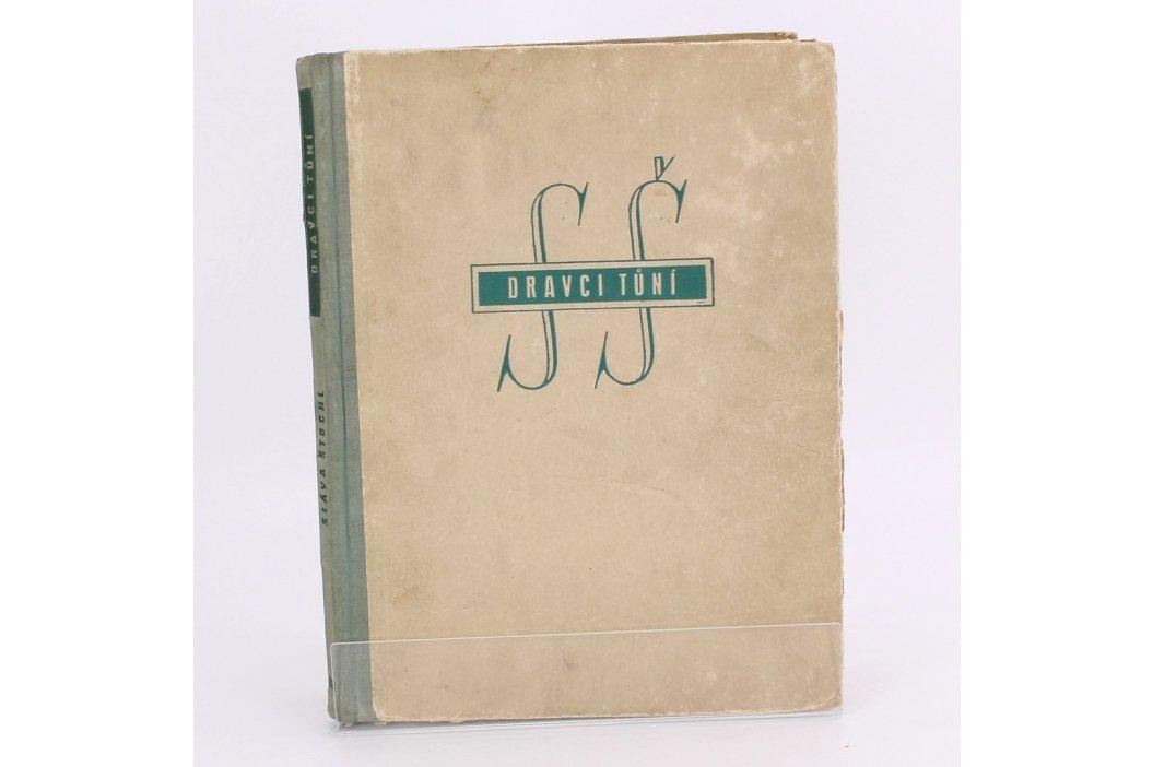 Kniha Dravci tůní        Sláva Štochl Knihy