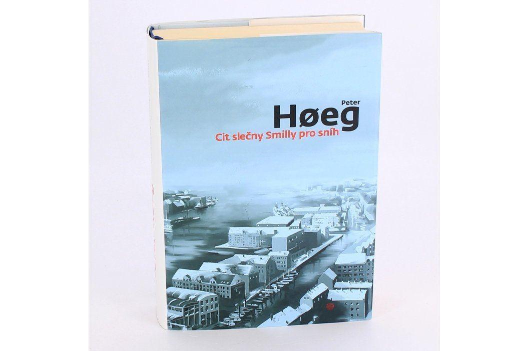 Kniha Cit slečny Smilly pro sníh Peter Hoeg Knihy