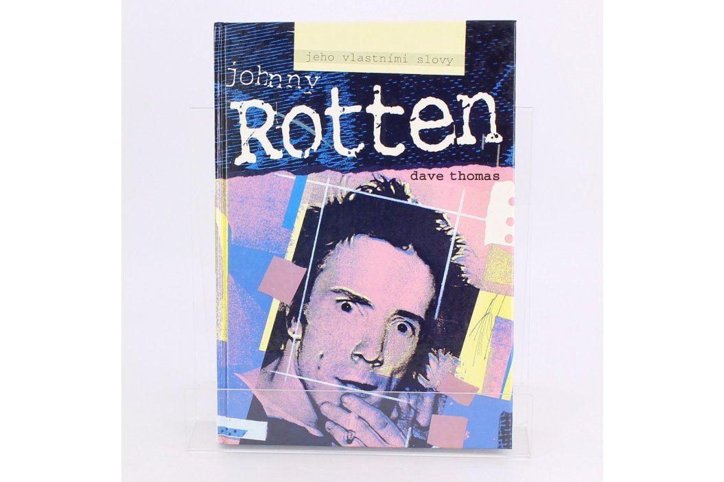 Kniha Johny Rotten jeho vlastními slovy Knihy