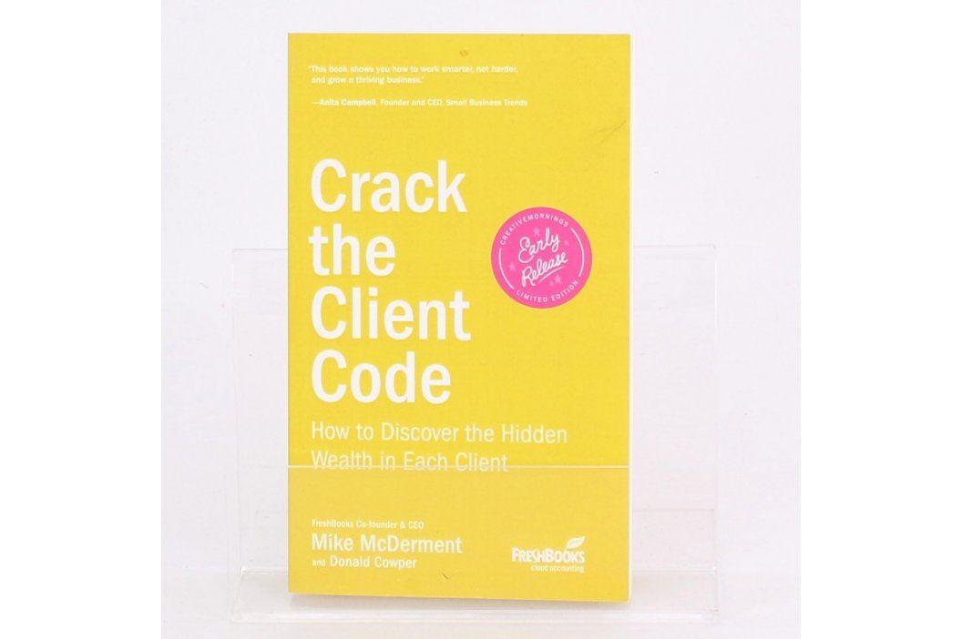 Brožura Crack the client code Knihy