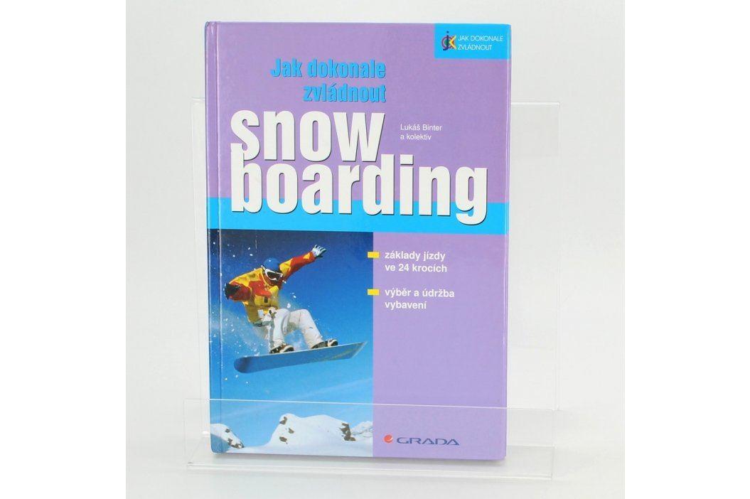 Příručka Jak dokonale zvládnout snowboarding Knihy