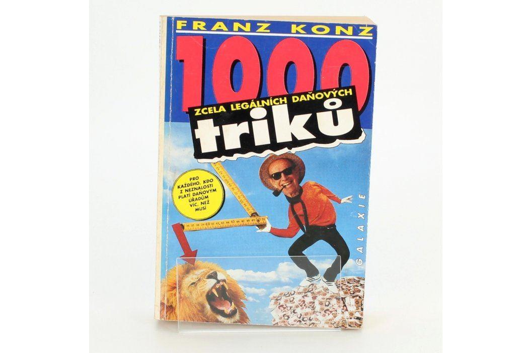 Ekonomická lit. 1000 zcela leg. daň. triků Knihy