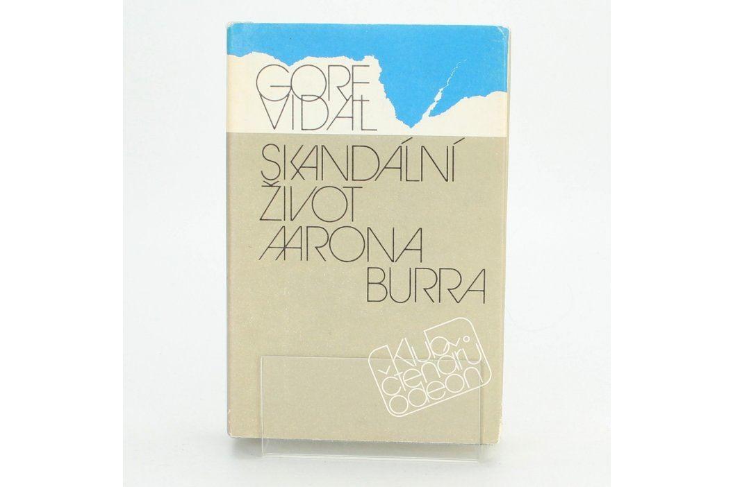 Gore Vidal: Skandální život Aarona Burra Knihy