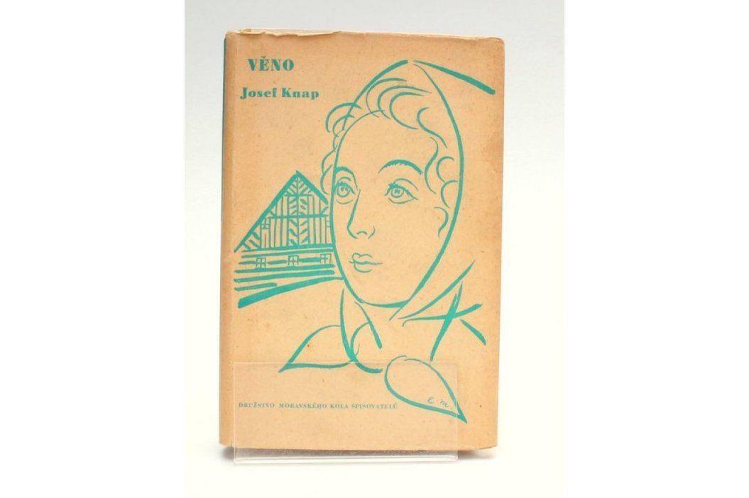 Kniha Josef Knap: Věno  Knihy
