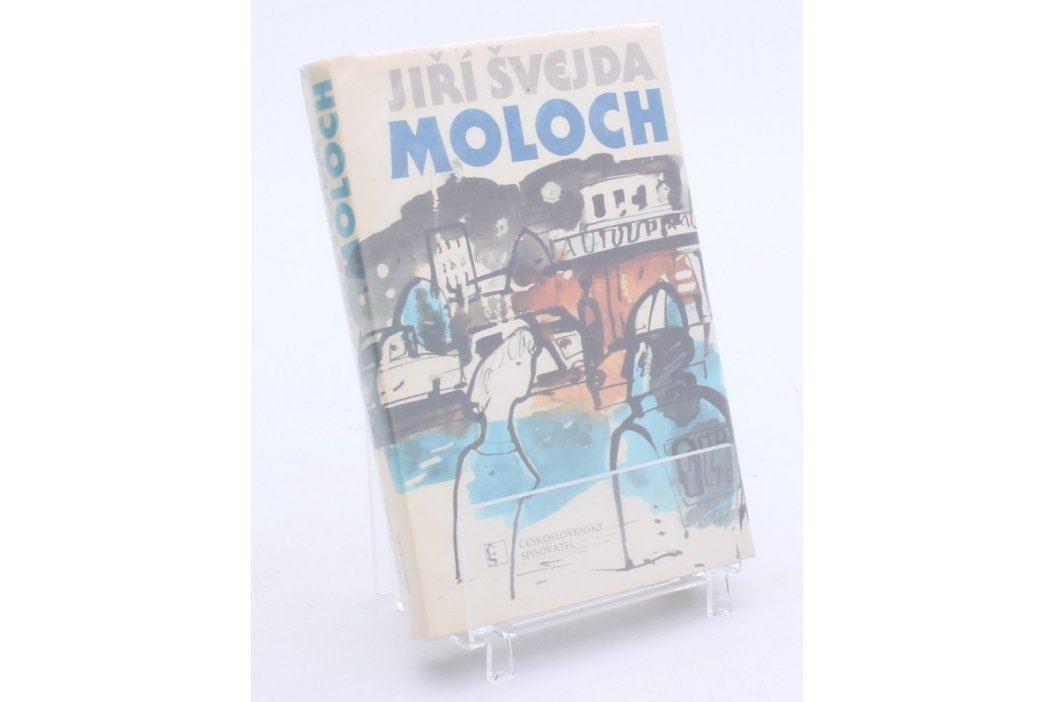 Kniha Jiří Švejda: Moloch Knihy