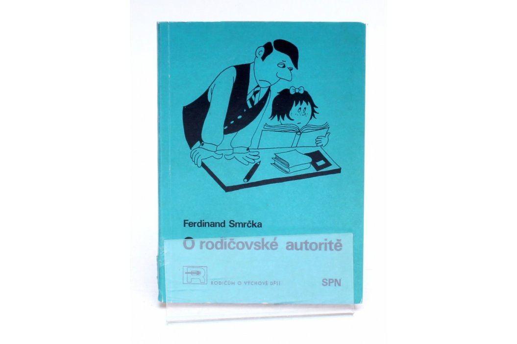 Brožura F. Smrčka: O rodičovské autoritě Knihy