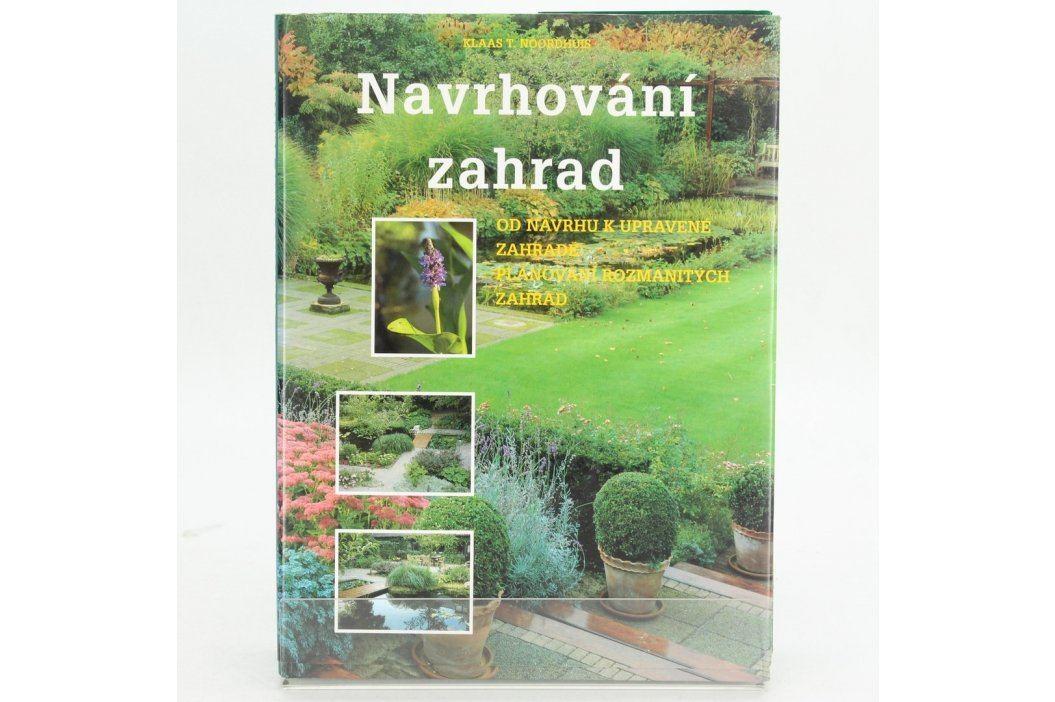 Klaas T. Noordhuis: Navrhování zahrad