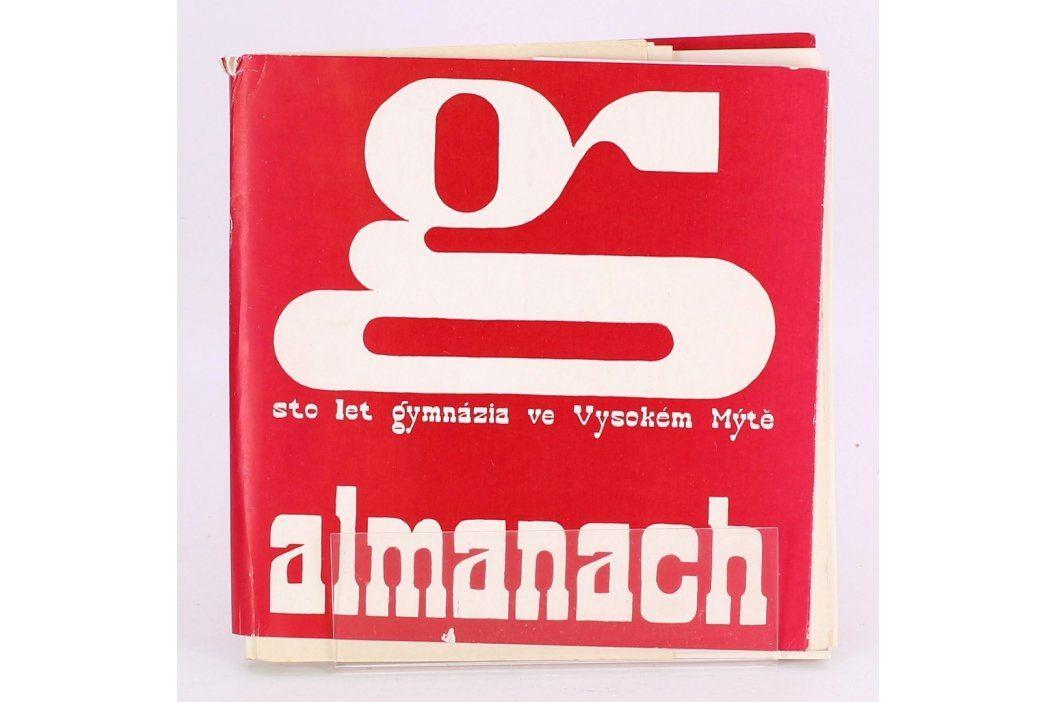 Sto let gymnázia ve Vysokém Mýtě -almanach Knihy