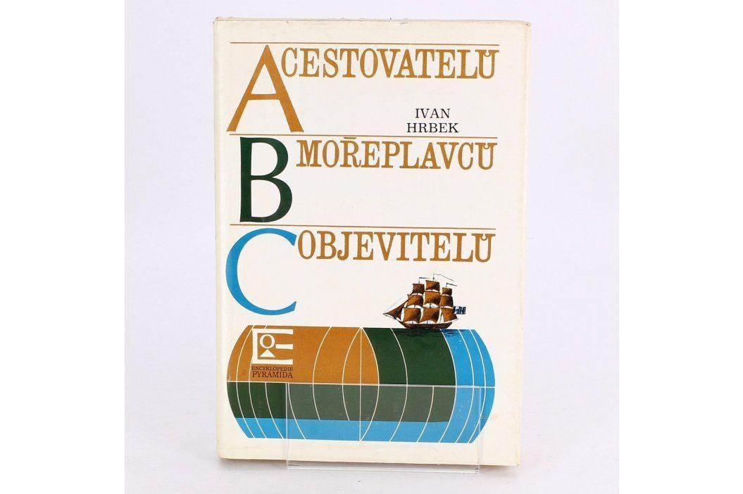 ABC cestovatelů, mořeplavců, objevitelů Knihy