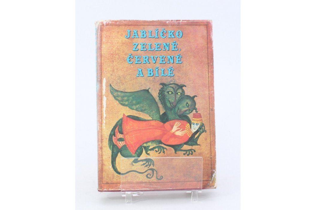 Knížka pohádek: Jablíčko zelené, červené a bílé Knihy