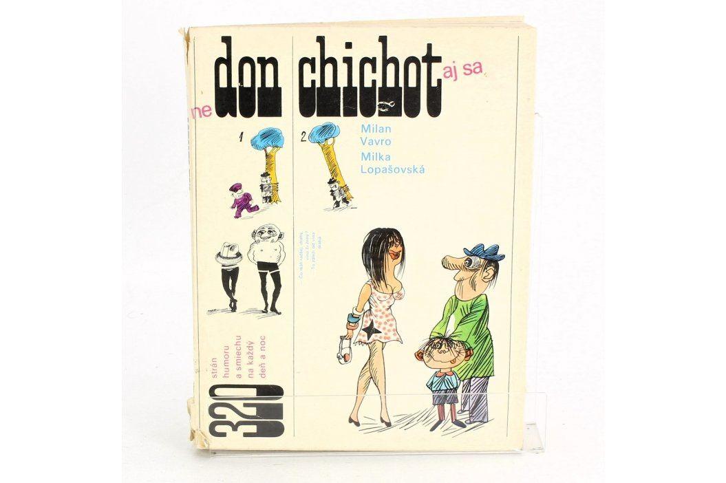 Don Chichot humor a smích na každý den Knihy